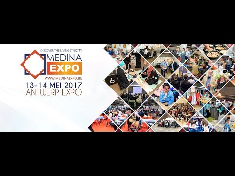 Medina Expo Belgium - Antwerp 2017